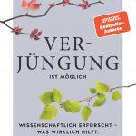 """Neues Buch """"Verjüngung ist möglich"""" ab 04. August im Handel"""